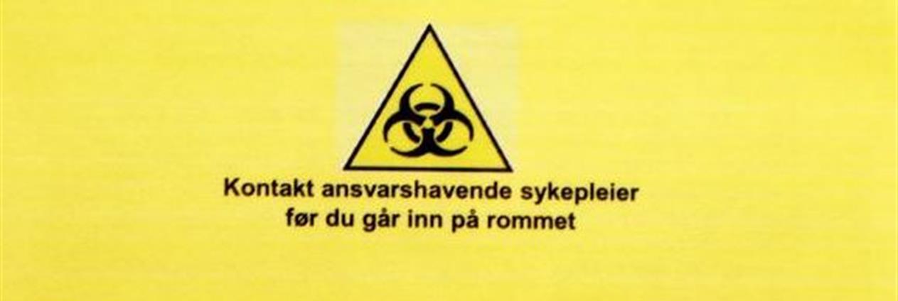 Informasjon om smittevern på rom markert med smitte